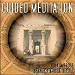 Guided Meditation Series: Egyptian Mystery Temple | Kala Ambrose