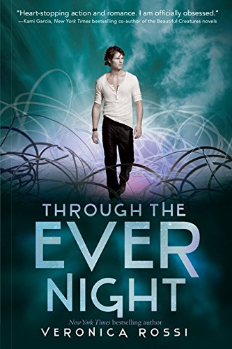 Through the Ever Night (Under the Never Sky Trilogy)