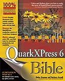 QuarkXPress6 Bible, Galen Gruman and Barbara Assadi, 0764541153