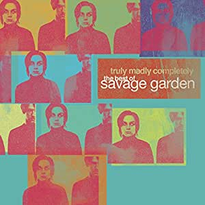 Truly, Madly, Completely- The Best of Savage Garden