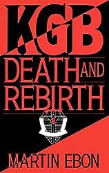KGB: Death and Rebirth