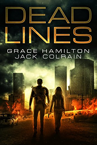Dead Lines: EMP Prepper Thriller (911) by [Hamilton, Grace, Colrain, Jack]