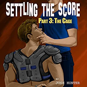 Settling the Score - Part 3: The Cage Audiobook
