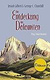 Die Entdeckung der Dolomiten (German Edition)