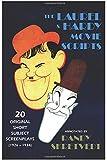 The Laurel & Hardy Movie Scripts: 20 Original Short Subject Screenplays (1926 – 1934)