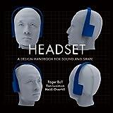 Headset - A design handbook for sound - Best Reviews Guide