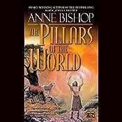 The Pillars of the World: Tir Alainn Trilogy, Book 1 | Anne Bishop