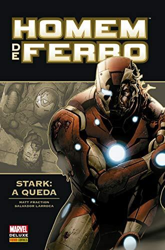 Homem de Ferro. Stark – a Queda