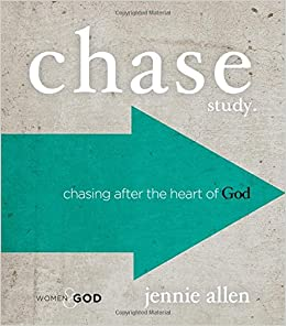 Chase Study Guide: Chasing After the Heart of God: Jennie