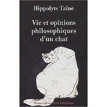 Vie et opinions philosophiques d'un chat [ancienne édition]