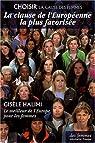 La clause de l'Européenne la plus favorisée : Le meilleur de l'Europe pour les femmes par Halimi