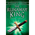 The Runaway King (Ascendance Trilogy Book 2)