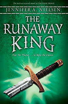 The Runaway King (Ascendance Trilogy Book 2) by [Nielsen, Jennifer A.]