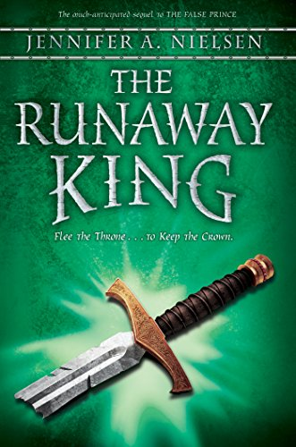 The Runaway King (The Ascendance Trilogy, Book 2) by [Nielsen, Jennifer A.]