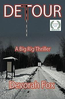Detour: A Big Rig Thriller by [Fox, Devorah]