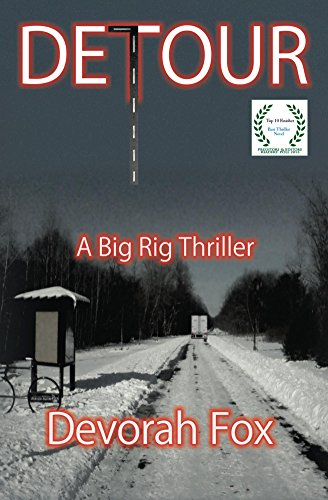 Detour, A Big Rig Thriller