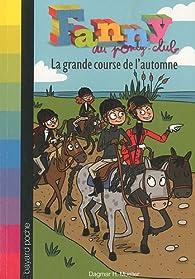 Fanny au poney-club, Tome 4 : La grande course de l'automne par Dagmar H. Mueller