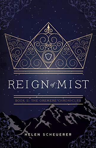 Mist Hanging - Reign of Mist: Book II: The Oremere Chronicles