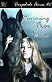 Running Free (Deepdale Acres Book 2)