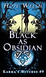 Black as Obsidian (Karma's Witches Book 9)