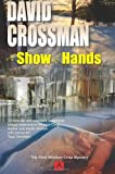 A Show of Hands, David Crossman, 1475199961