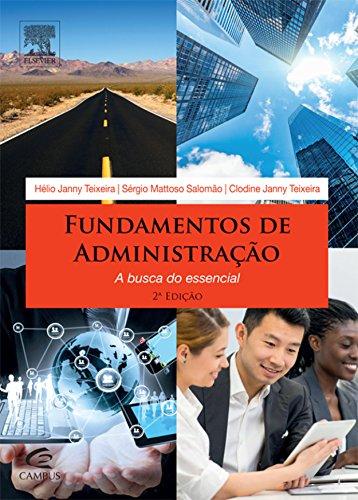 Fundamentos de Administração: A Busca do Essencial
