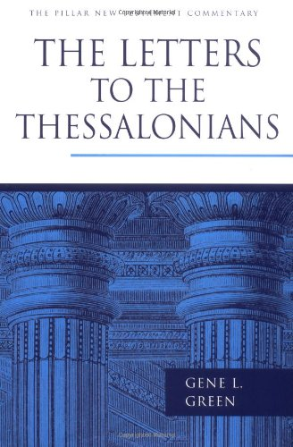 Download The Letters to the Thessalonians (The Pillar New Testament Commentary (PNTC)) ebook