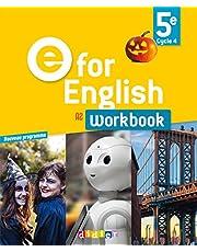 E for English 5e (éd.2017) - Workbook - version papier (E for English 2016 - 2017)