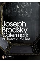 Watermark: An Essay on Venice