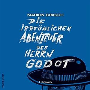 Die irrtümlichen Abenteuer des Herrn Godot Hörbuch