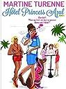 Hôtel Princess Azul, tome 1: Bordel! Mais qu'est-ce qui se passe dans cet hôtel? par Turenne