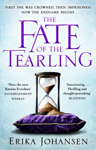 The Fate of the Tearling: (The Tearling Trilogy 3) (Queen of the Tearling 3)