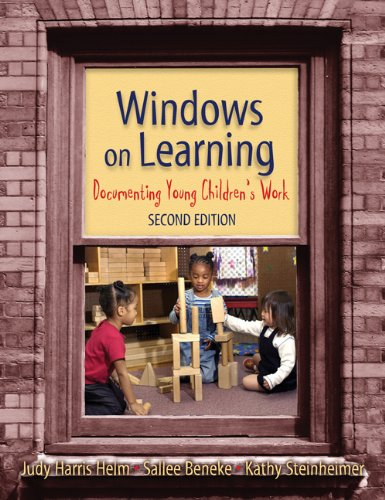 Windows on Learning: Documenting Young Children's Work (Early Childhood Education Series)