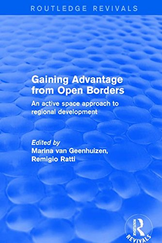 Revival: Gaining Advantage from Open Borders (2001): An Active Space Approach to Regional Development