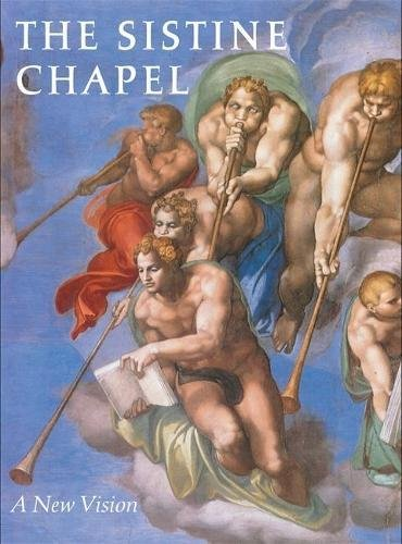 (The Sistine Chapel: A New Vision)