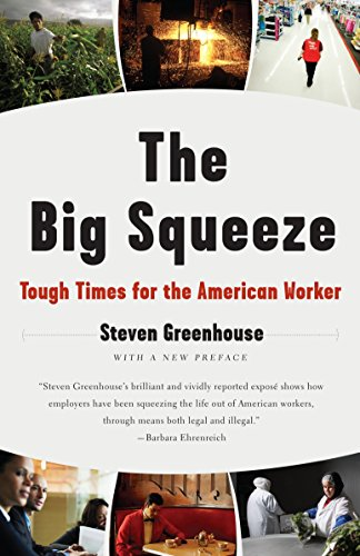 The Big Squeeze: Tough Times for the American Worker