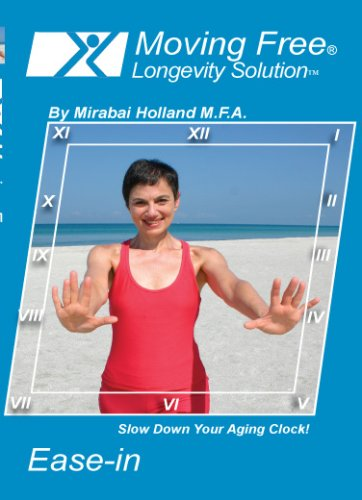 Moving Free (Longevity Solution)(Ease-in) Exercise DVD Includes 4ft Latex Resistance Band, 6 Easy Workouts on 1 DVD For Boomers, Beginners and Seniors By Mirabai Holland ()