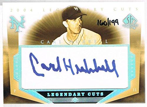2004 Upper Deck CARL HUBBELL # CH SP Legendary Cuts Autographs #d 160/199