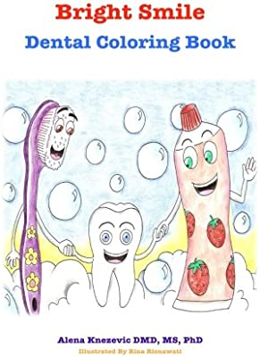 Bright Smile Dental Coloring Book Alena Knezevic Dmd