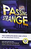 Passing Strange: The Complete Book and Lyrics Of The Broadway Musical