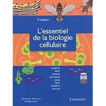 L'essentiel de la Biologie Cellulaire 3e Ed.
