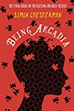 Being Arcadia (Raising Arcadia Trilogy)