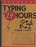 img - for Personal Typing in 24 Hours: Simple, Speedy Self-instruction, Directed with a Smile by Typo the Tutor book / textbook / text book