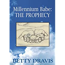 Millennium Babe: The Prophecy