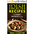 IRISH RECIPES FOR ST. PATRICK'S DAY: The Best of Irish Cooking, Drinks and Jokes For St. Patrick's Day (IRISH RECIPES SAINT PATRICK IRISH ST.PATRICK BOOKS SERIES Book 1)