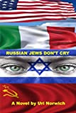Russian Jews Don't Cry, Uri Norwich, 1475104502