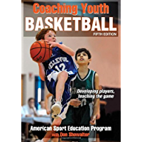 Coaching Youth Basketball, Fifth Edition (English Edition)