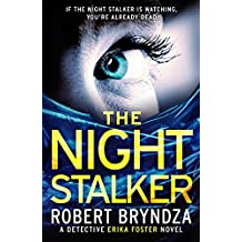 The Night Stalker: A chilling serial killer thriller (Detective Erika Foster Book 2)
