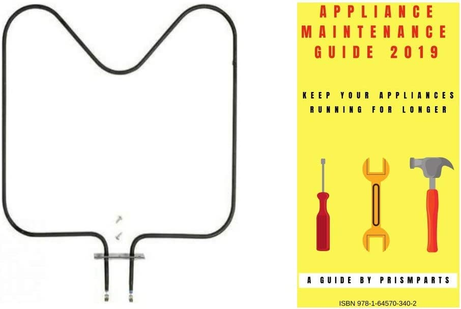For Maytag Oven Range Stove Heating Bake Element PP2214206MT202 Bundle with PrismParts Appliance Maintenance Guide 2019 (Ships Separately)