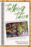 Talking Taino, William F. Keegan and Lisabeth A. Carlson, 0817355081